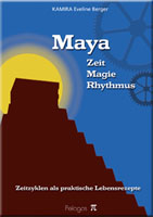 Abbildung: Maya - Zeit, Magie, Rhythmus